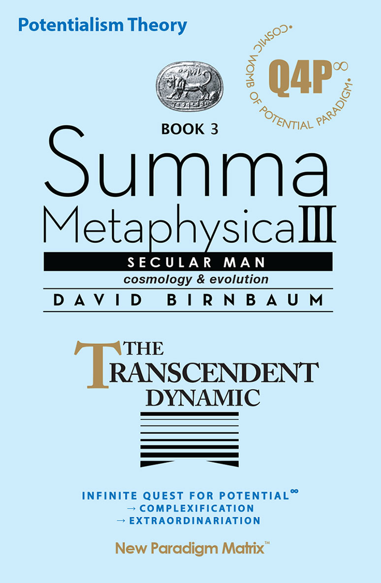 Summa Metaphysica 3 - The Transcendent Dynamic